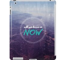 All We Have iPad Case/Skin