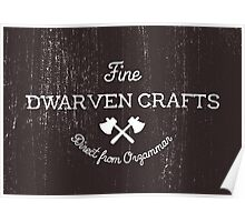 Fine Dwarven Crafts, Direct from Orzammar Poster