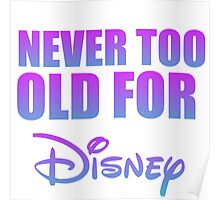 never too old Poster