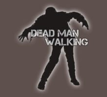 Dead Man Walking by GraphicLife