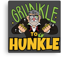 Grunkle to Hunkle Canvas Print