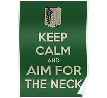 Attack on Titan- Keep Calm and Aim for the Neck Poster