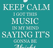 Keep Calm with Music by jenihajas