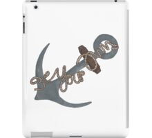 """""""Be Your Own Anchor"""" Teen Wolf iPad Case/Skin"""