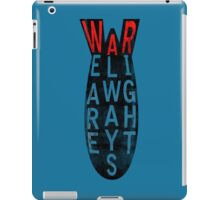 We Are Always Right. iPad Case/Skin