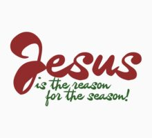 Jesus is the reason for the season by Boogiemonst