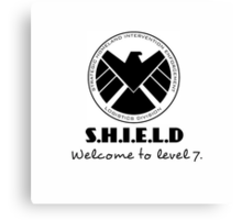S.H.I.E.L.D- welcome to level 7 Canvas Print