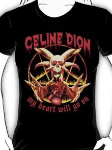 My Heart Will Go on Metal Shirt T-Shirt