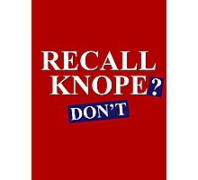 Recall Knope? Don't Photographic Print