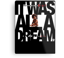It was all a Dream - Cloud Nine [White] Metal Print