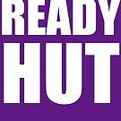 READY HUT -- Joe Flacco -- White text by MOHAWK99
