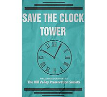 Save the Clock Tower (Back to the Future Print) Photographic Print