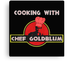 Cooking with Chef Goldblum Canvas Print