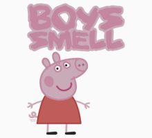 Peppa Pig - Boys Smell by jimcwood