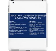 IMPORTANT DIFFERENCE BETWEEN TIMELORD AND DALEK iPad Case/Skin