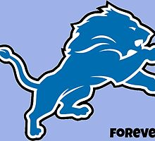 Detroit Lions Forever.  by silviasunflower