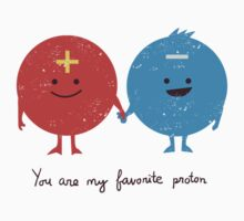 You are my favorite proton Kids Clothes