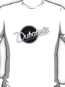 Dubaholic T-Shirt