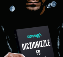Snoop Dogg's Diczionizzle Fo Shizzle Sticker