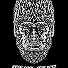 Keep cool, stay wild. by J.C. Maziu