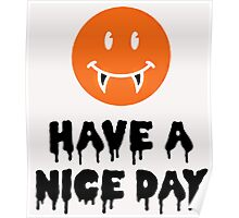 HAVE A NICE DAY, HALLOWEEN Poster