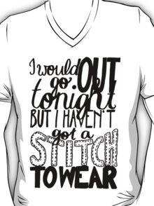 """This Charming Man The Smiths Quote """"I would go out tonight but I haven't got a stitch to wear"""" Typography T-Shirt"""