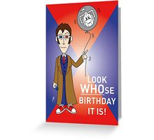 A Tenth Doctor Who themed Birthday Card 3 Greeting Card