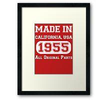 Made in California, USA, 1955.. All Original Parts !! Framed Print