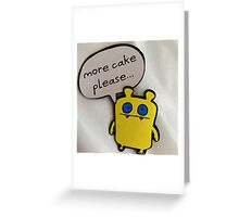 Nandy Wants More Cake Greeting Card