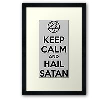 Keep calm and hail Satan V.1 (black) Framed Print