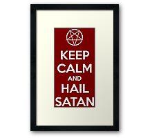 Keep calm and hail Satan V.1 (white) Framed Print