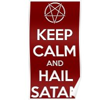 Keep calm and hail Satan V.1 (white) Poster