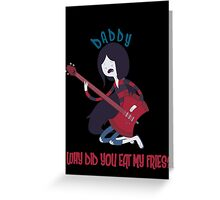 Daddy - Adventure Time Greeting Card