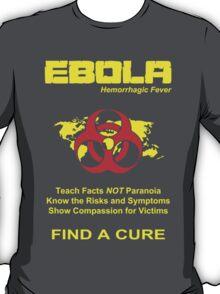 Ebola Awareness T-Shirt