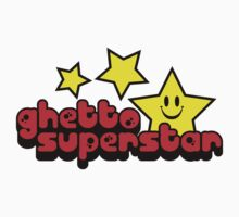 Ghetto Superstar  by GregWR