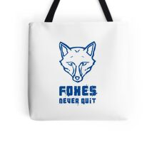 Foxes Never Quit - Leicester City Tote Bag
