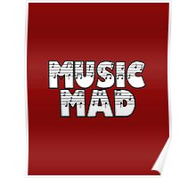 SOLD - MUSIC MAD Poster