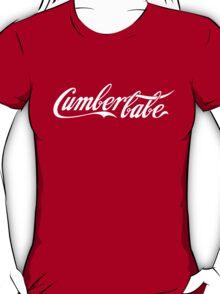 Cumberbabe T-Shirt