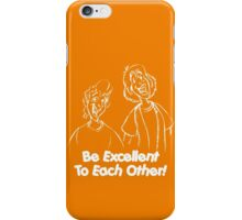 Bill and Ted - Group 02 - Be Excellent To Each Other - White Line Art iPhone Case/Skin