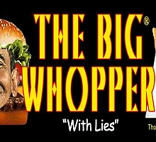 The Big Whopper by EyeMagined