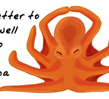 Octopus Zenimal with Buddha Quote by Allyson Hicks