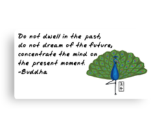 Peacock Zenimal with Buddha Quote Canvas Print