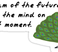 Peacock Zenimal with Buddha Quote Sticker