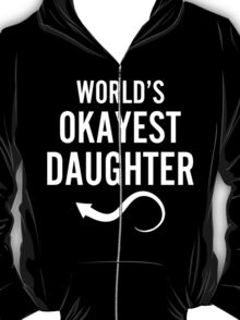 Worlds Okayest Daughter & Worlds Okayest Mom Couples Design T-Shirt
