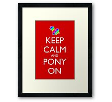 Keep Calm and Pony On - Red Framed Print