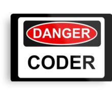 Danger Coder - Warning Sign Metal Print