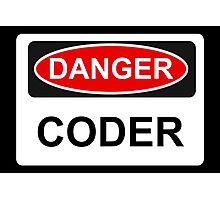 Danger Coder - Warning Sign Photographic Print