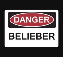 Danger Belieber - Warning Sign by graphix