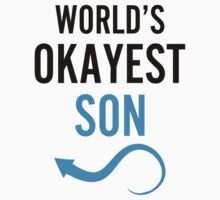 Worlds Okayest Son & Worlds Okayest Couples Dad Design by 2E1K