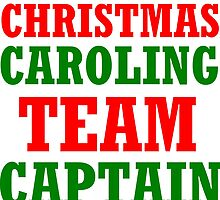 CHRISTMAS CAROLING TEAM CAPTAIN by Divertions